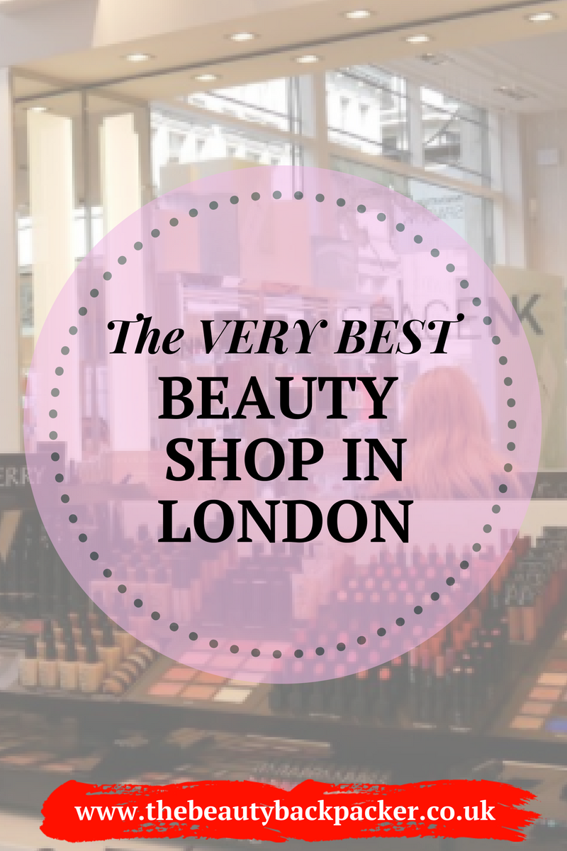 The Best Beauty Shop in London