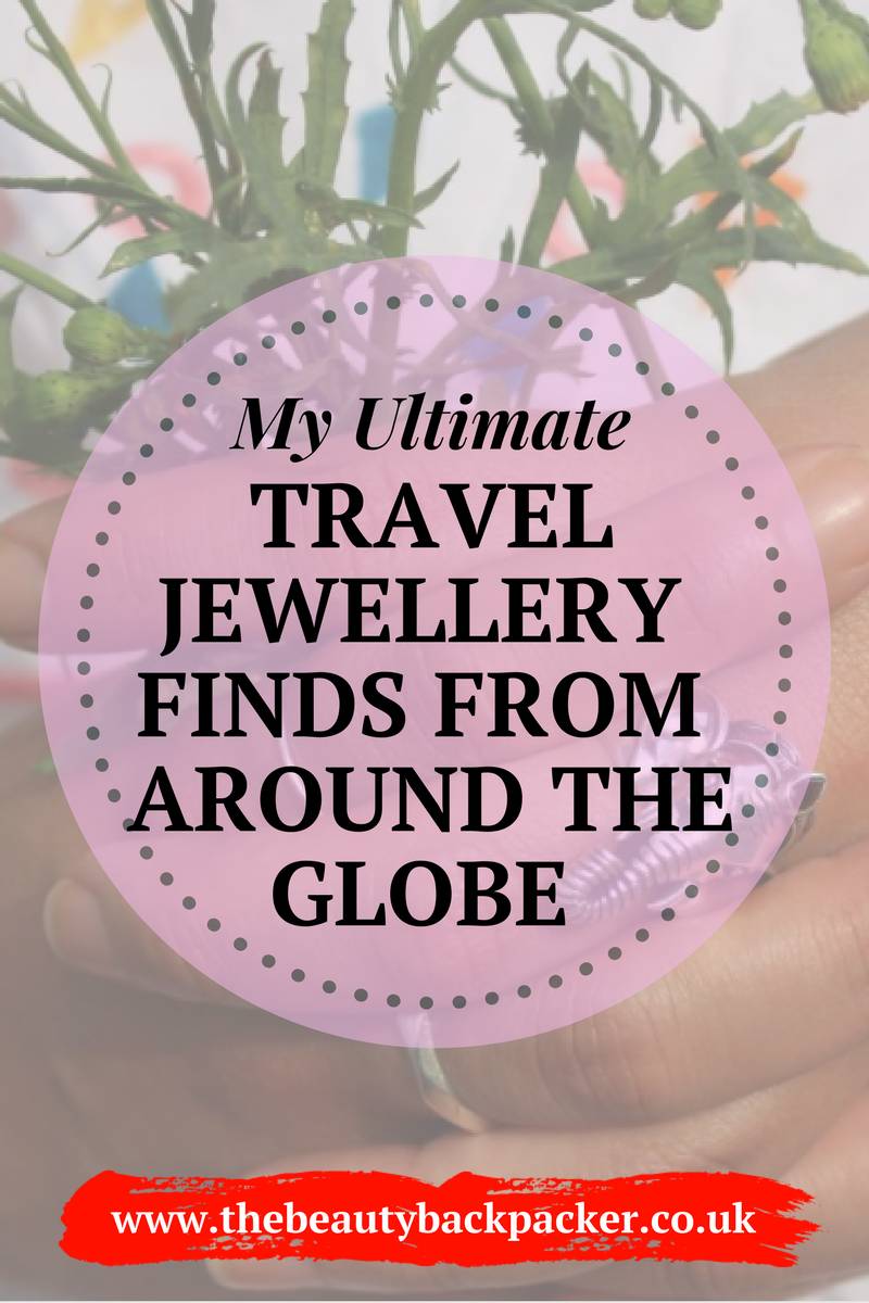 My Ultimate Travel Jewellery Finds from Around the Globe.png