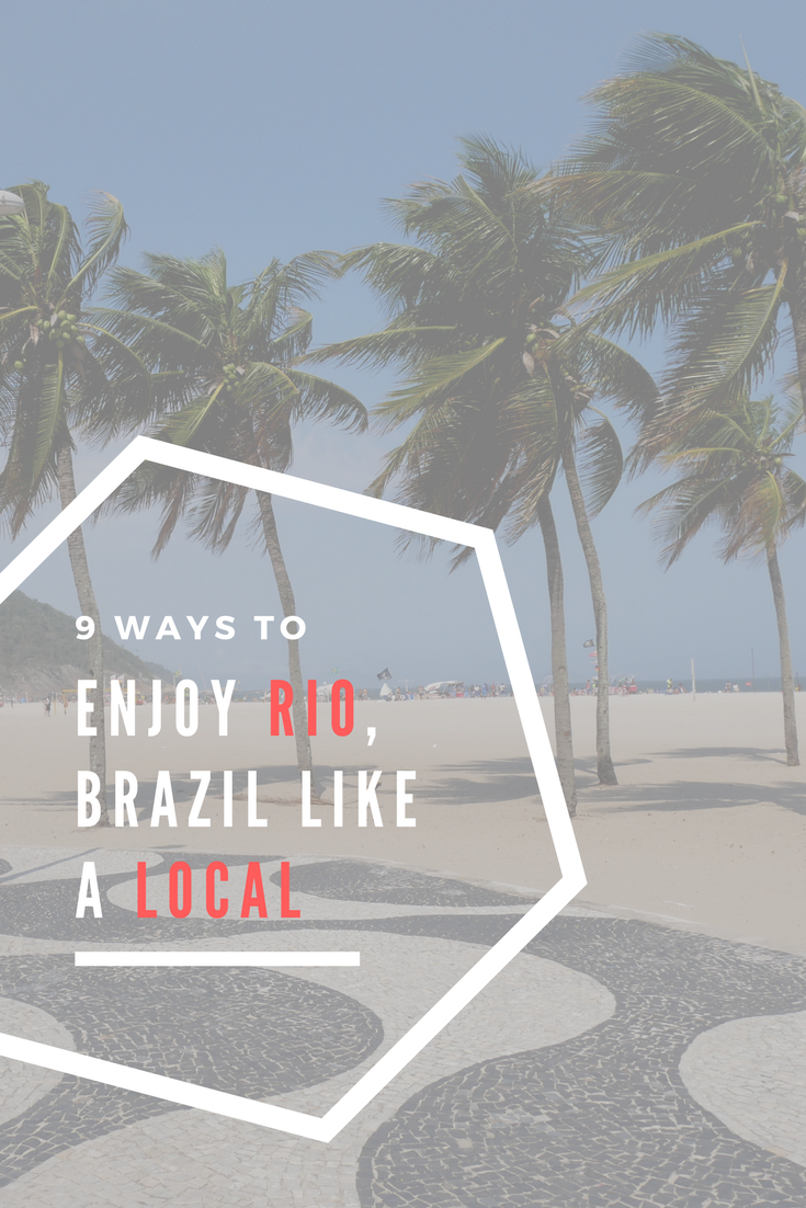 9 Ways to Experience Rio Like a Local