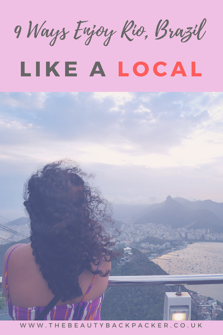 9 Ways to Enjoy Rio, Brazil Like A Local