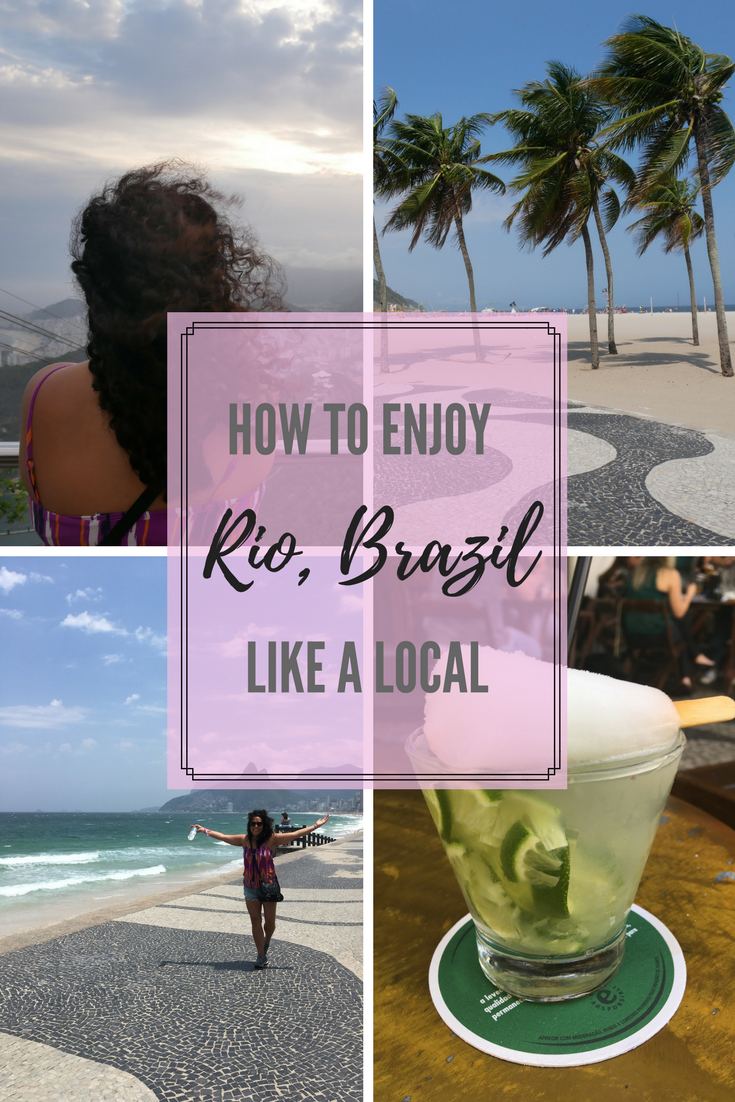 How to Enjoy Rio, Brazil Like A Local