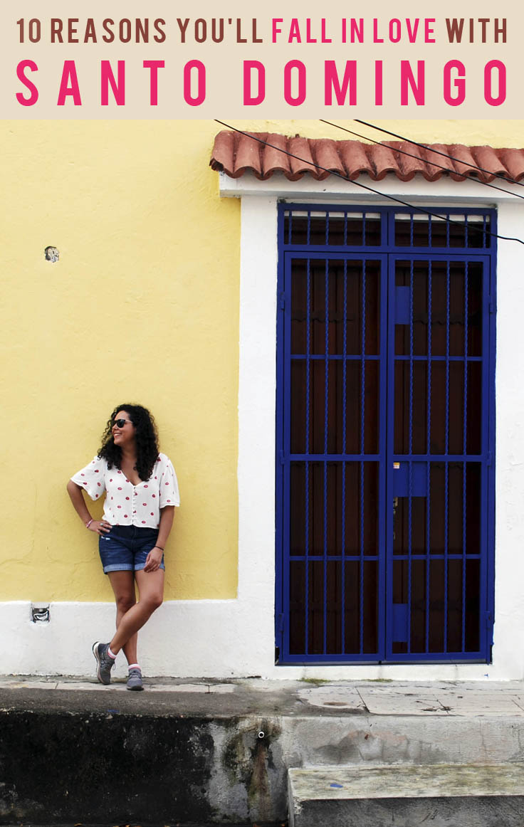 10 Reasons You'll Fall in Love with Santo Domingo