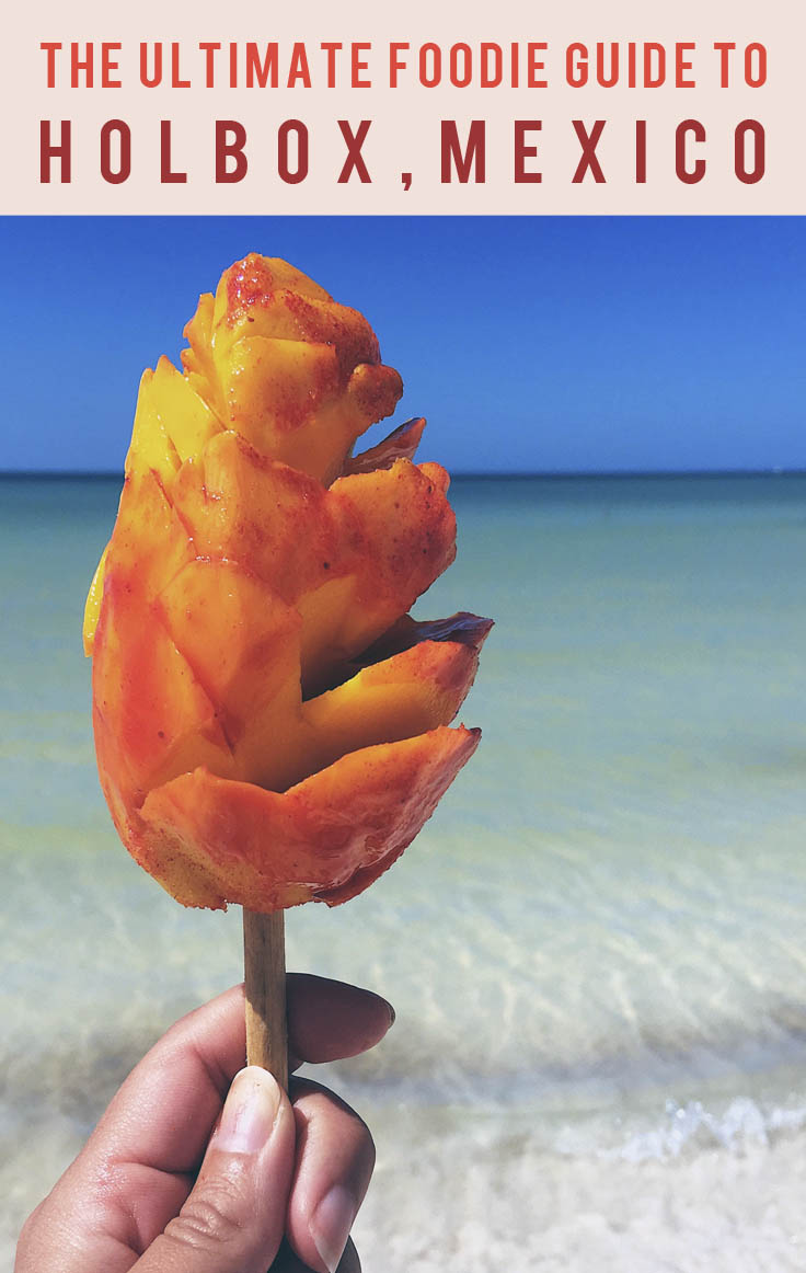 The Ultimate Foodie Guide to Holbox, Mexico |