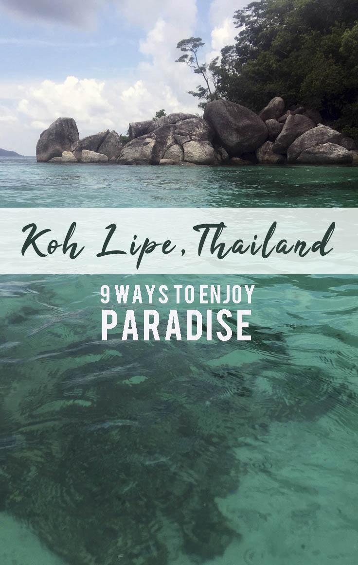 Koh Lipe Thailand: 9 Ways to Enjoy Paradise