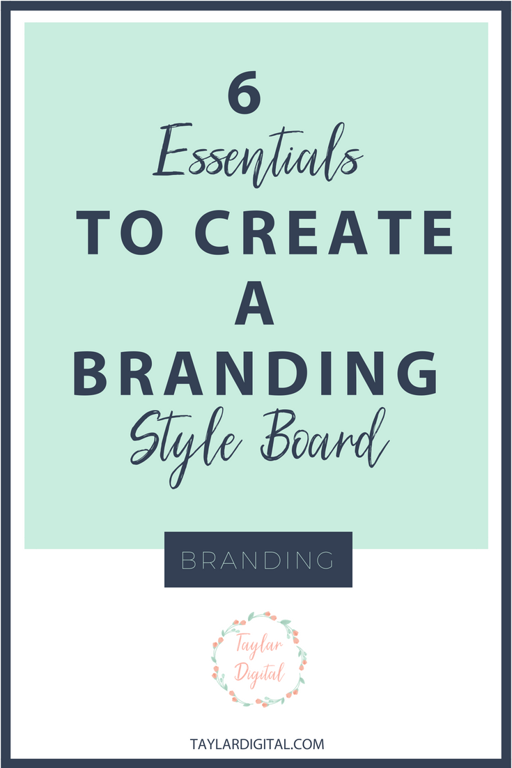6 Brand Essentials Style Board.png