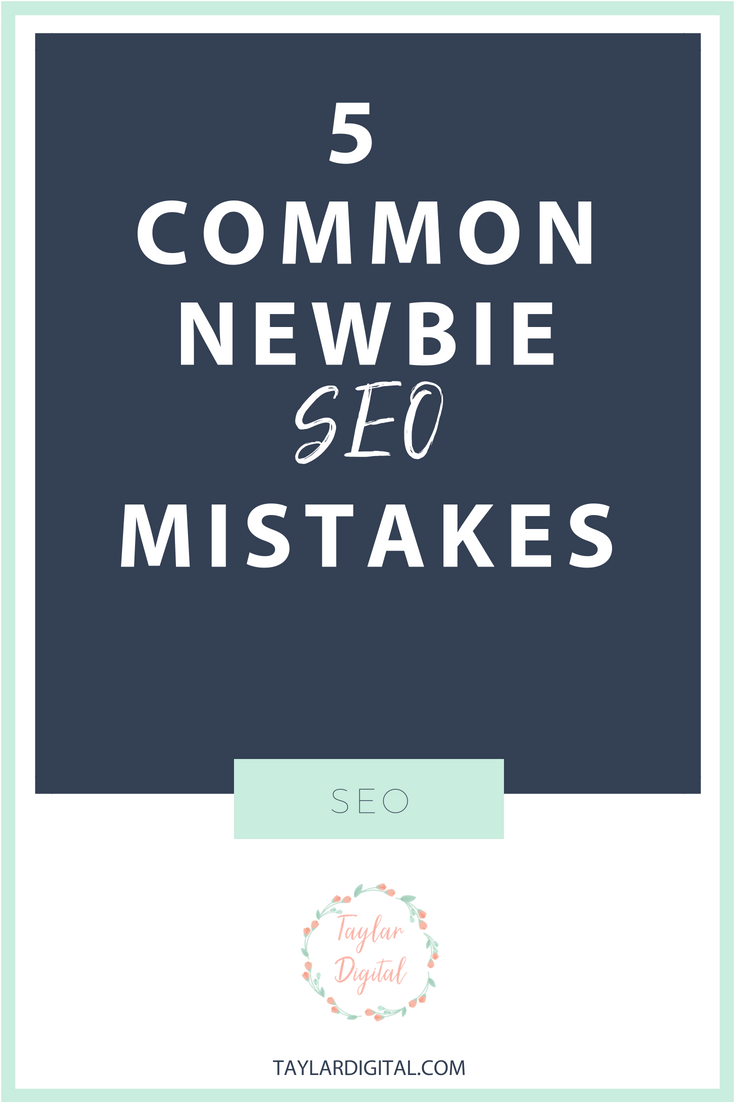 SEO 5 newbie mistakes.png