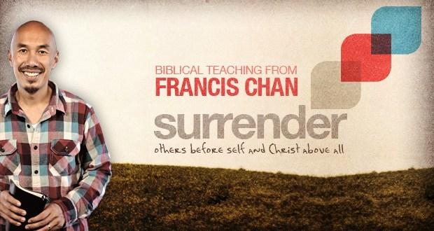 Francis-Chan-Surrender.jpg