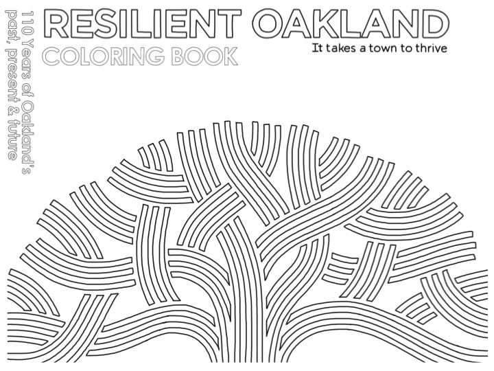 City of Oakland Launches Resilient Oakland Coloring Book with Sponsorship from Oakland Business, Vision Architecture - Monday, Oct. 10, 2016