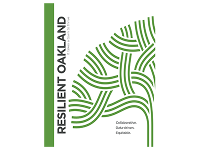 City of Oakland Launches Resilient Oakland Strategic Playbook - Monday, Oct. 10, 2016