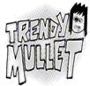 trendy-mullet-recordings