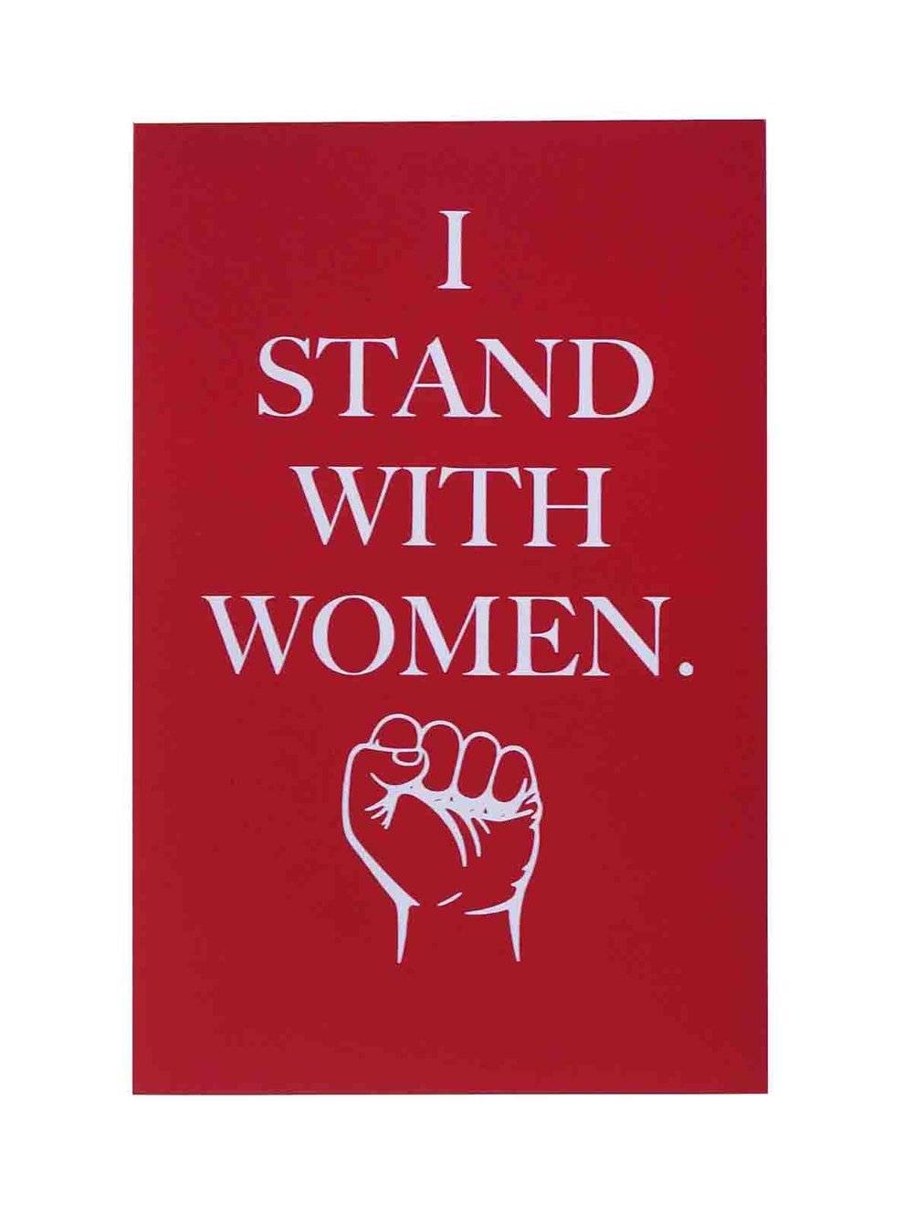 Ape_Bleakney_'I Stand With Women' Women's March Poster on Construction Electric Red, 12.5''x19''.jpg