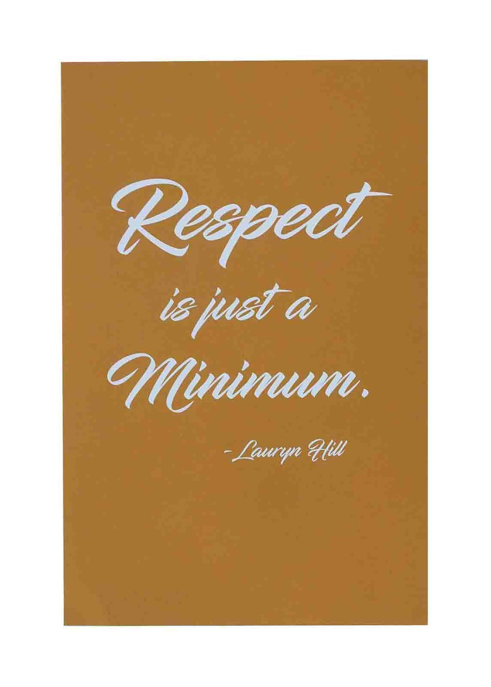 Ape_Bleakney_'Respect Is Just A Minimum' Women's March Poster, on Construction Safety Orange, 12.5''x19''.jpg