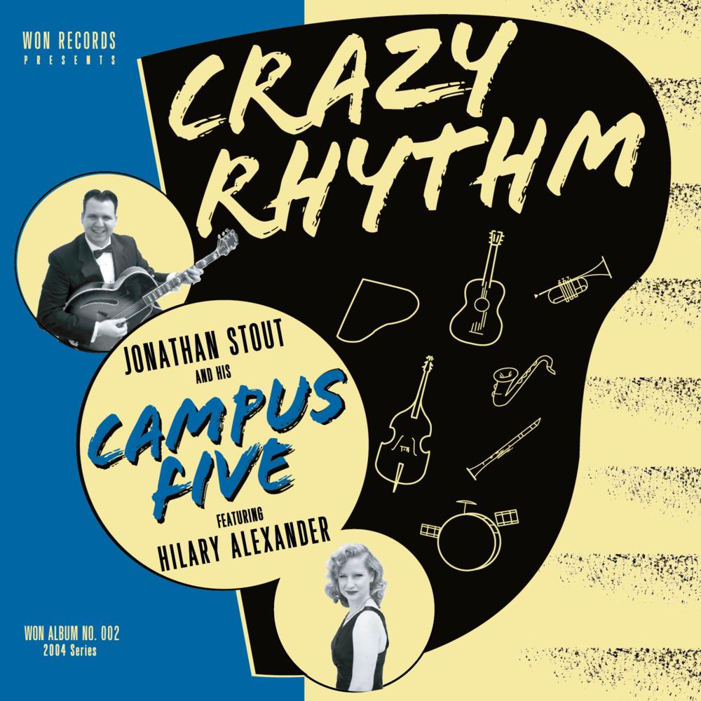 - Crazy Rhythm (2004)