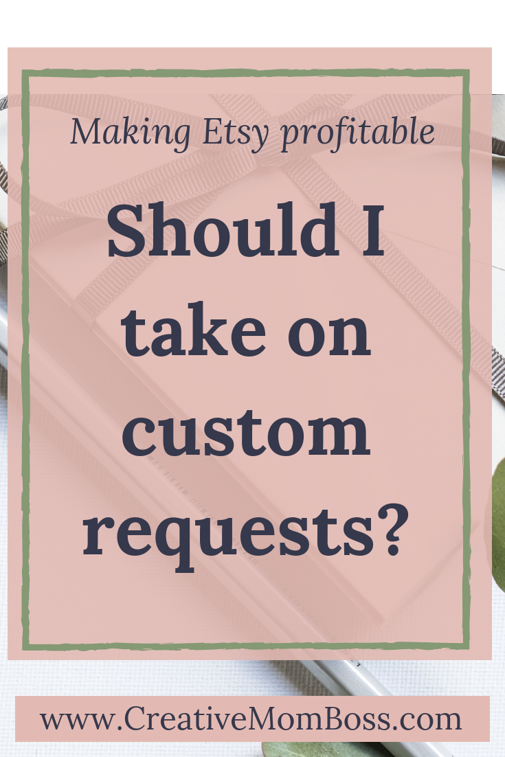 should you offer custom listings on etsy the how and why of rh creativemomboss com