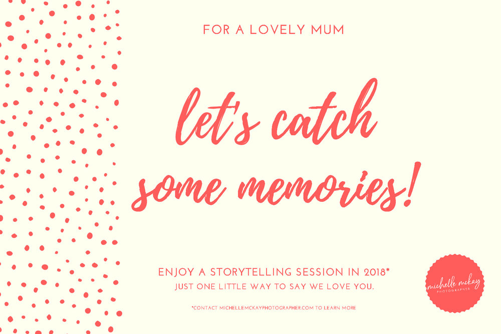 Give the gift of tangible memories this Mother's Day.  Contact me  for a voucher. x