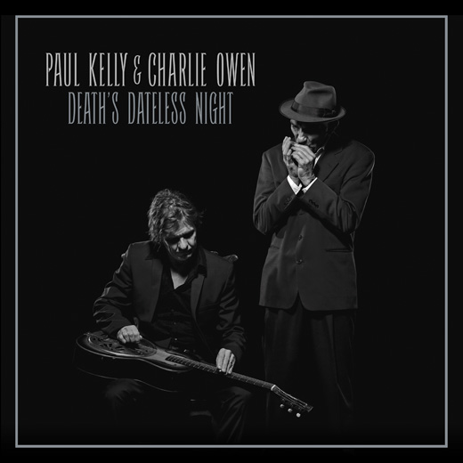 paul_kelly_and_charlie_owen_deaths_dateless_night_1016.jpg