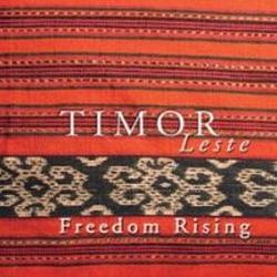 Timor Leste: Freedom rising - 2005