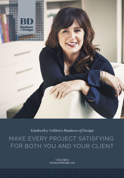 Business of Design: Volume 2: Make Every Project Satisfying for Both You and Your Client