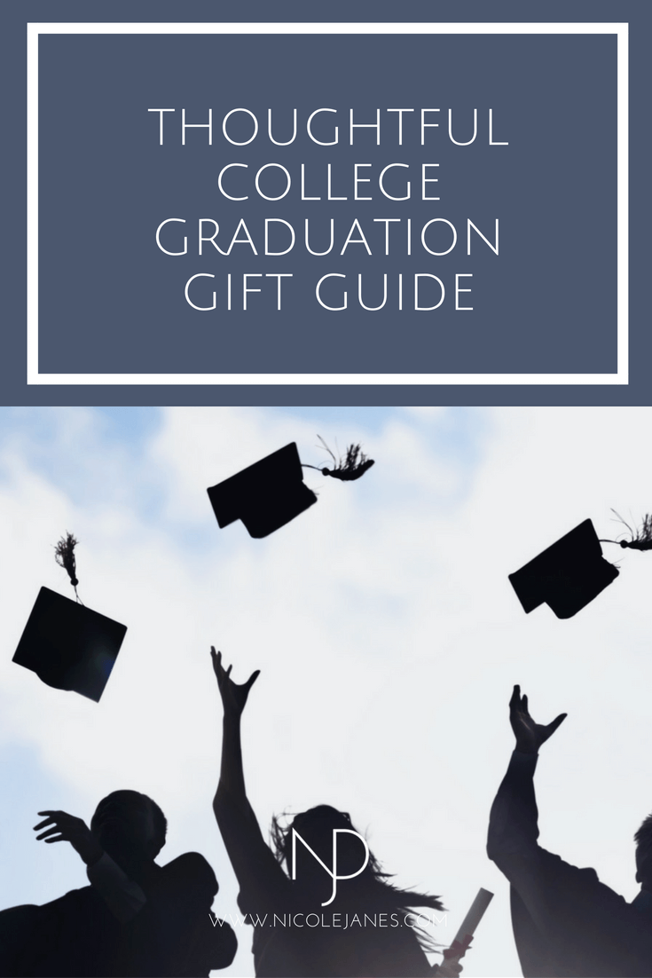 Thoughtful College Graduation Gift Guide.png