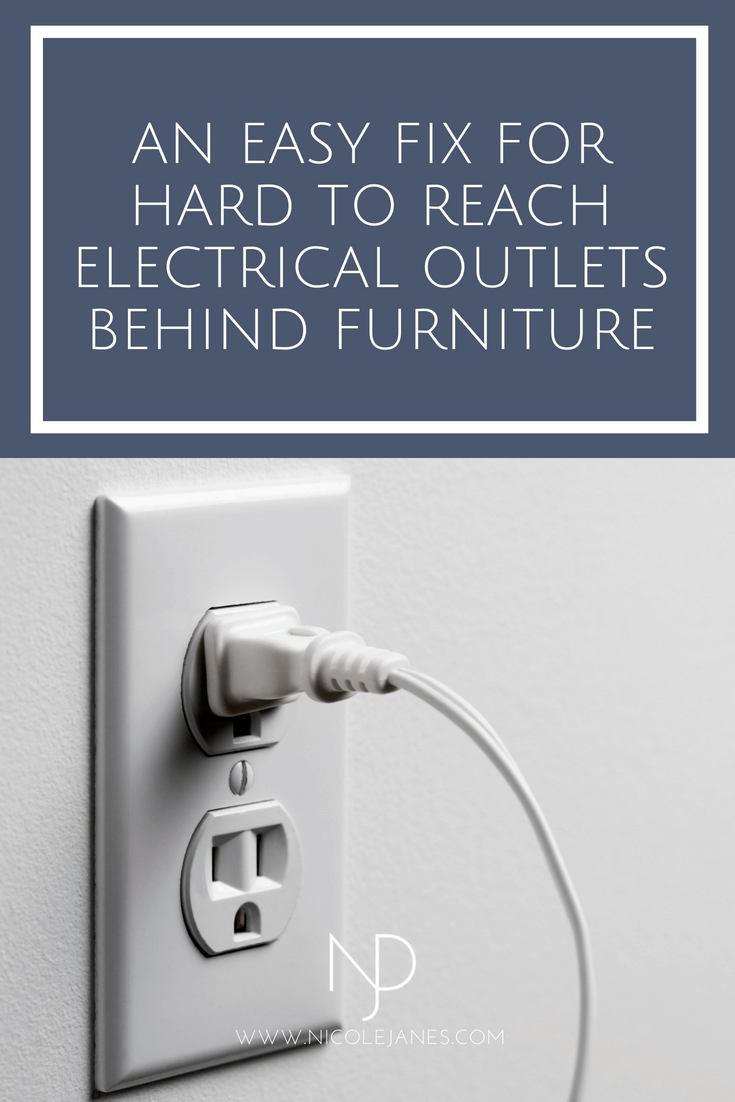 Easy Fix Hard To Reach Electrical Outlets Behind Furniture Bed Couch Double Plug Sofa Cord Nicole Janes Design