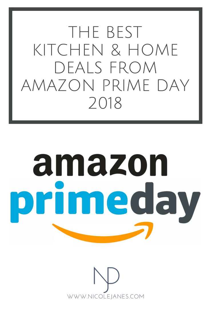 2018 Amazon Prime Day Best Kitchen and Home Deals Nicole Janes Design.png