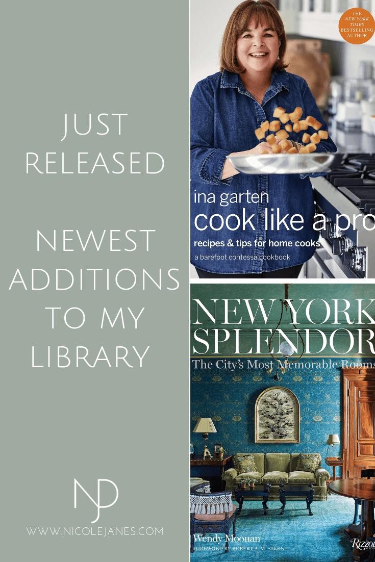 New Additions to my Library Ina Garten Cooking Like a Pro New York Splendor Wendy Moonan Cabana Anthology Martina Mondadori Sartogo
