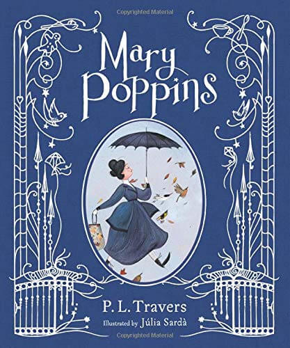 Mary Poppins illustrated gift edition Hardcover by P.L. Travers