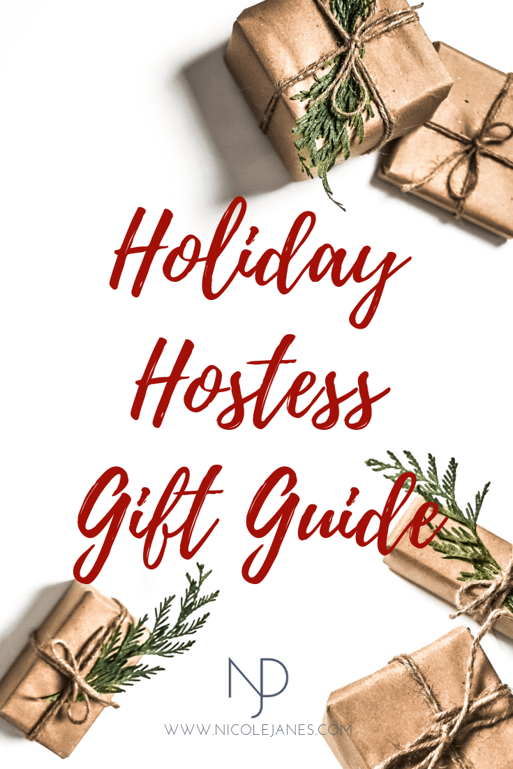 Holiday Hostess Gift Guide Hostess Gift Ideas Thanksgiving Christmas Nicole Janes Design.png