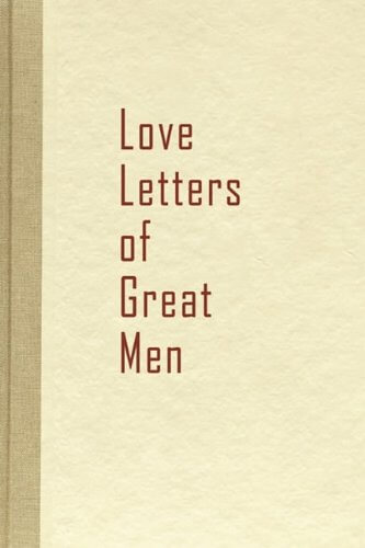 Love Letters of Great Men Volume 1 by Beacon Hill