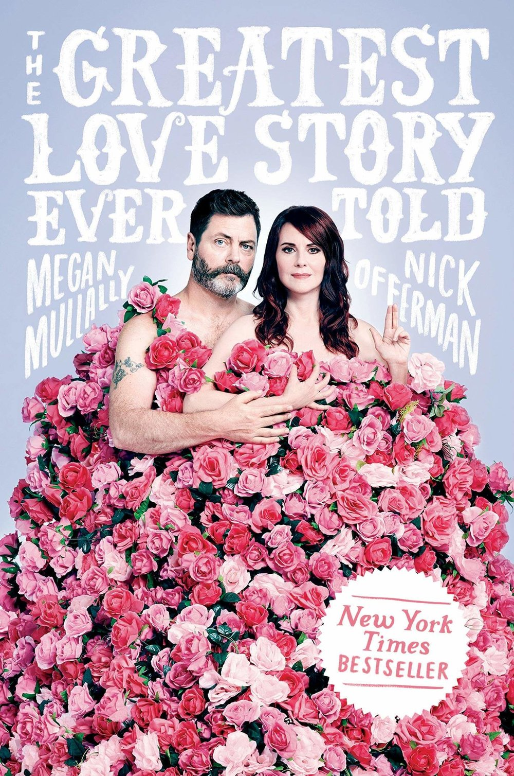 The Greatest Love Story Ever Told: An Oral History by Megan Mullally and Nick Offerman    Valentines Day Gift Guide Ideas for Men, women, friends, animal lovers, dog lovers, kitchen, bath, makeup, house and home.