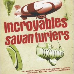 INCROYABLES SAVANTURIERS BAYARD