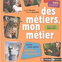 DES METIERS, MON METIER - 2011 NATHAN