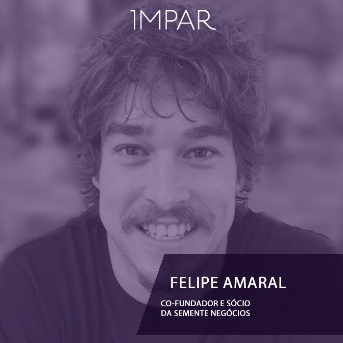 Felipe Amaral - Semente Negócios