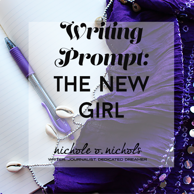 WritingPrompt_TheNewGirl
