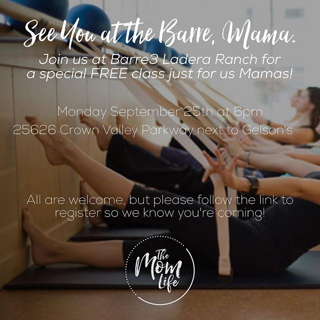 Please join us Monday September 25th for a special FREE barre class at the beautiful brand new Barre 3 Ladera Ranch! All are welcome but please follow this link to sign up because space is limited! Feel free to share this and invite a friend! See you at the barre, mama!  http://bit.ly/2wT6qZk