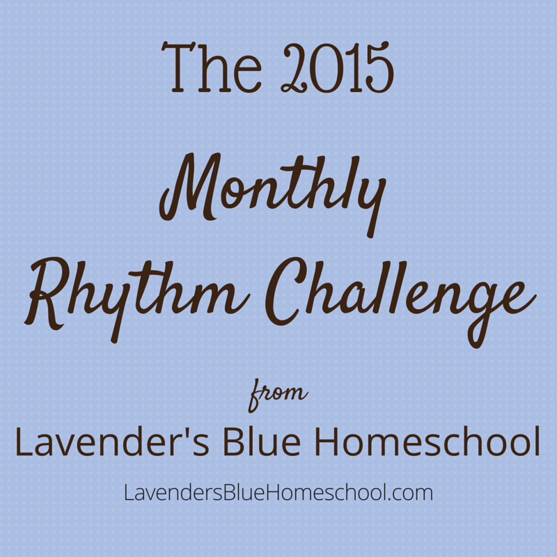 Introducing the 2015 monthly Rhythm Challenge from Lavender's Blue Homeschool