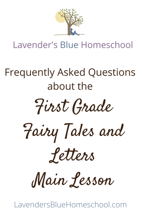 Your questions about the First Grade Fairy Tales and Letters Main Lesson answered! | Lavender's Blue Homeschool