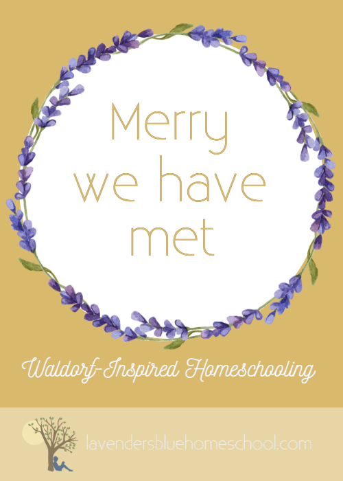 Merry we have met verse for circle time | Lavender's Blue Homeschool