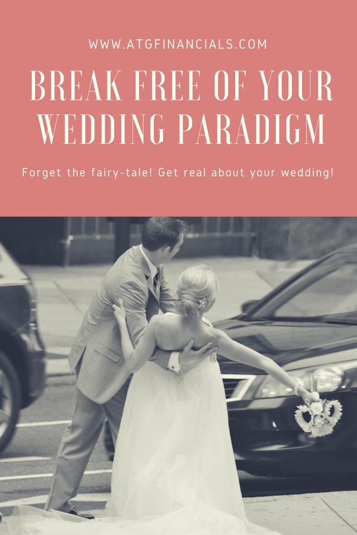 Break Free of Your Wedding Paradigm! — Against The Grain Financials