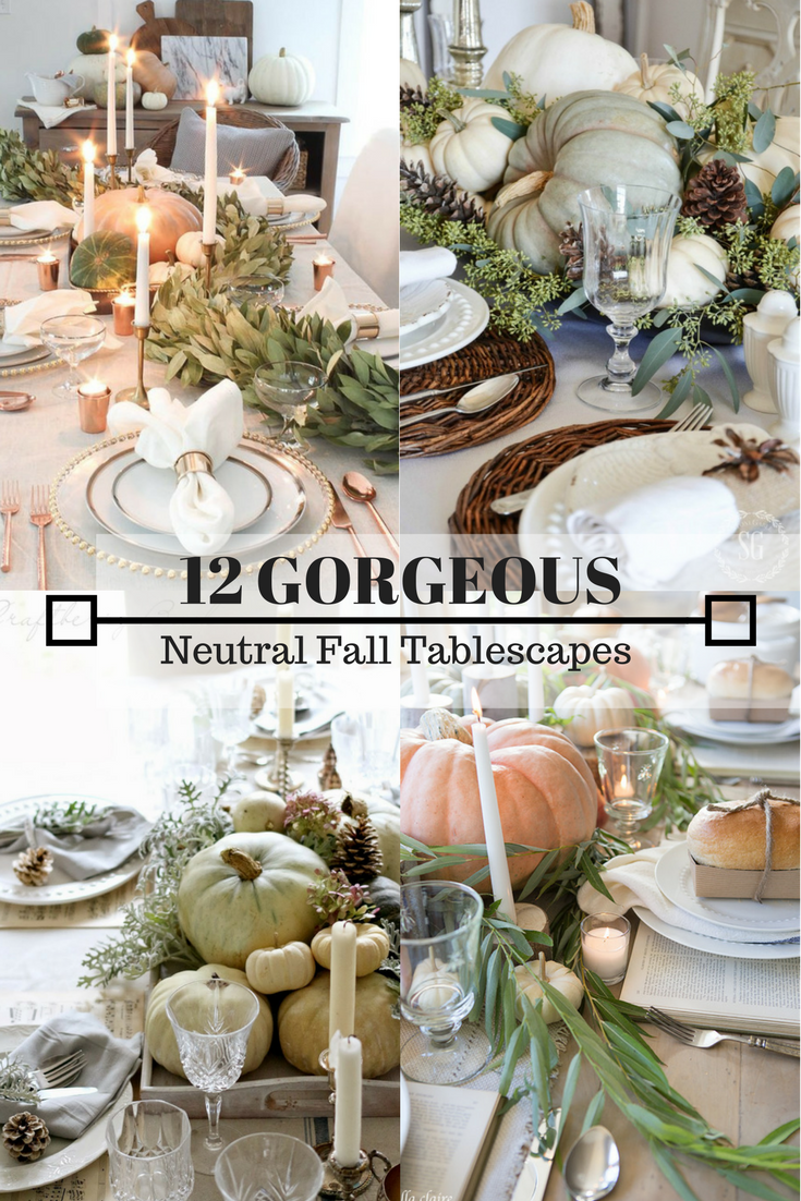 12 Gorgeous Neutral Fall Tablescapes that Will Inspire You
