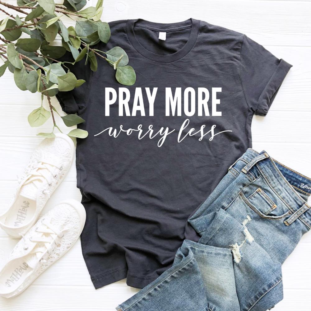 Pray More Worry Less Tee
