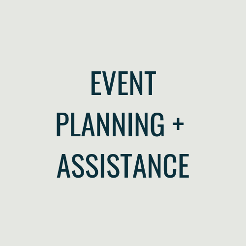 EVENT PLANNING + ASSISTANCE