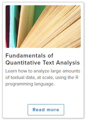 Fundamentals of Quantitative Text Analysis for Social Scientists