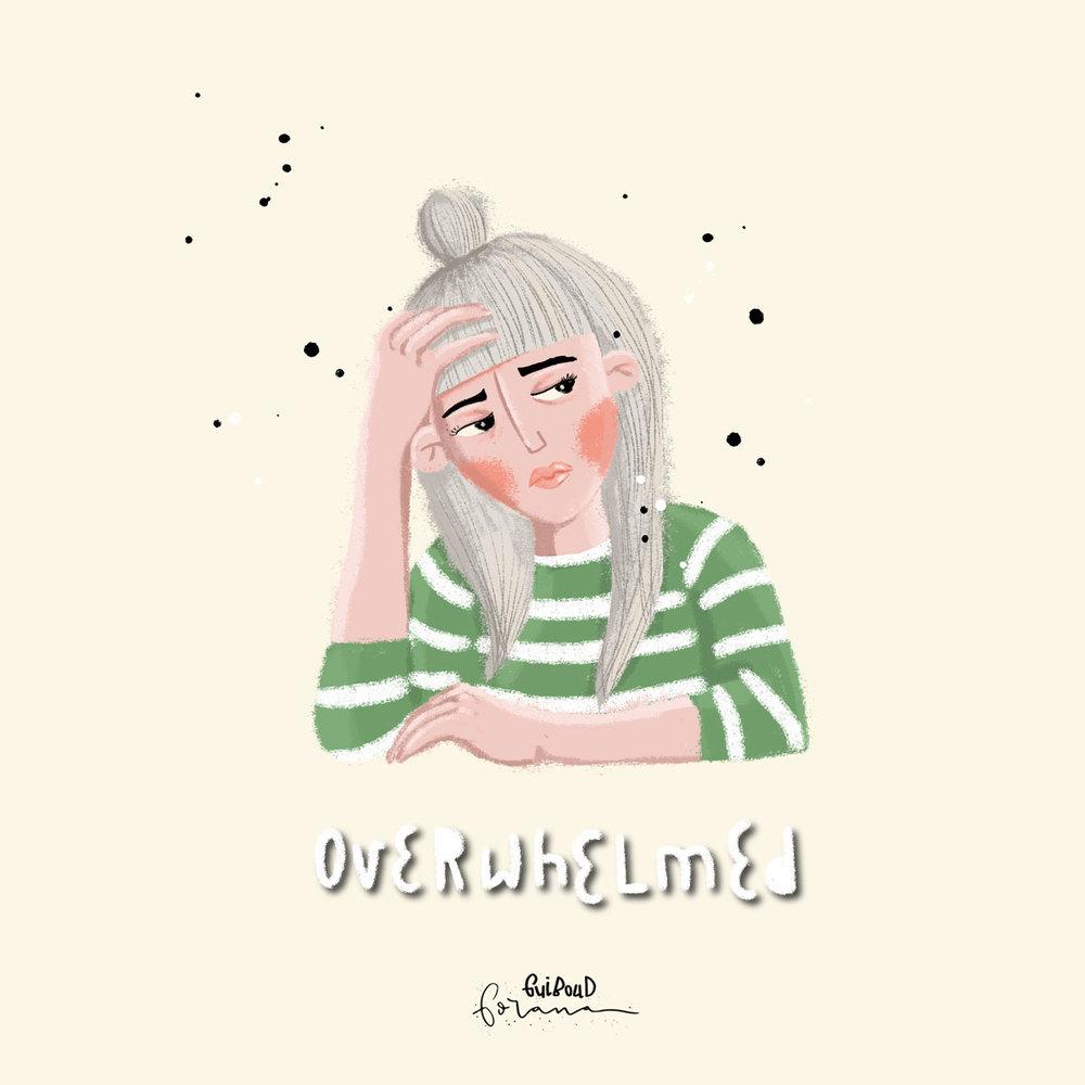 Overwhelmed -