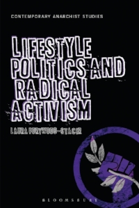 Lifestyle Politics and Radical Activism is published by Bloomsbury, in the Contemporary Anarchist Studies series. Paperback, e-book, and hardcover editions can now be purchased online. The is also available for free download under a Creative Commons Attribution-NonCommercial-ShareAlike license. The author is available for Skype/chat/Twitter discussions with classes or reading groups – please contact via email to set something up!
