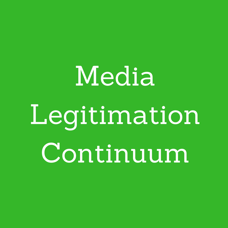 Media Legitimation Continuum