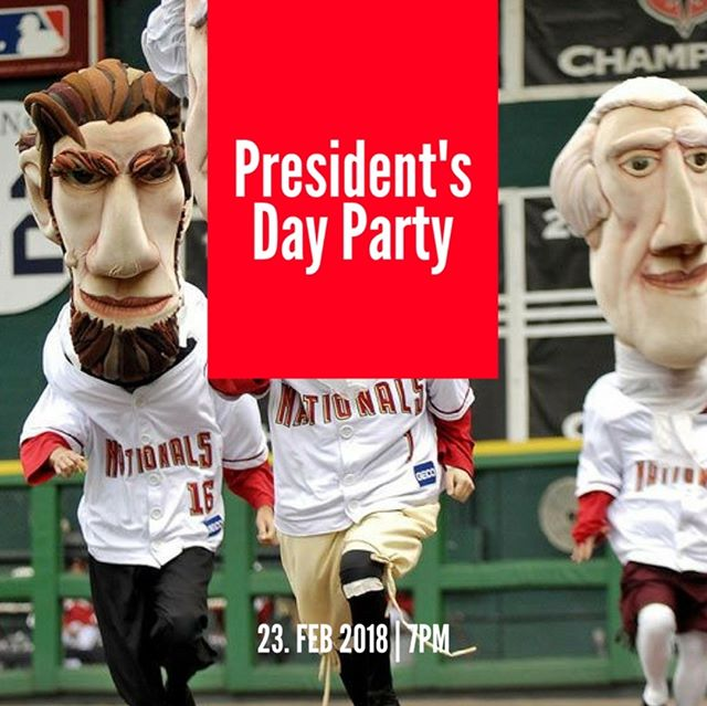 President's Day Party on February 23rd at 7pm.