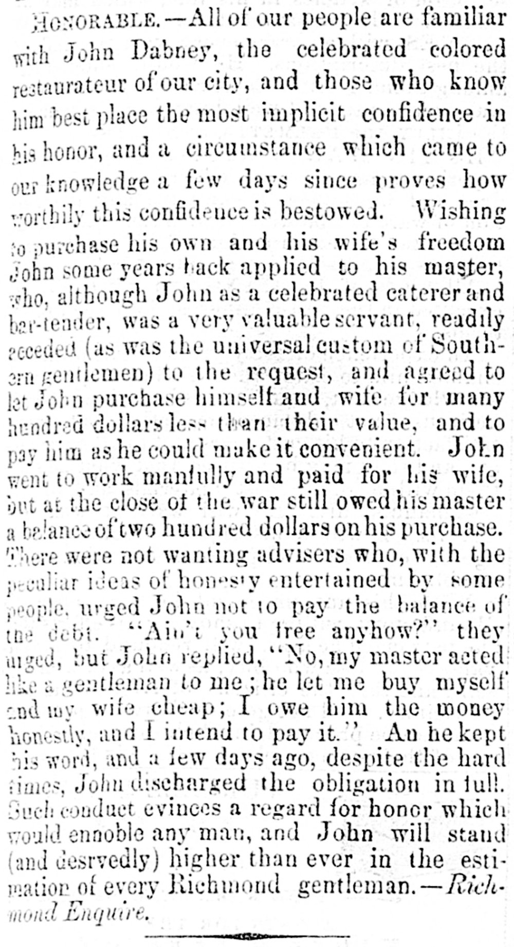 This detail image from the front page of the Alexandria Gazette reflects the excitement generated by Dabney's decision to remit the remainder of his wartime freedom payments to Cora Williamson DeJarnette.  Re-printed from the Richmond Enquirer, a paper whose records from this period have been lost, the story led the paper on September 26, 1866, situated at the top left so that readers would see it first.  (Chronicling America collection of the Library of Congress) Click the image to enlarge.
