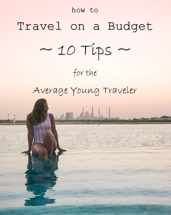 How to Travel on a Budget - The Adventure Decade