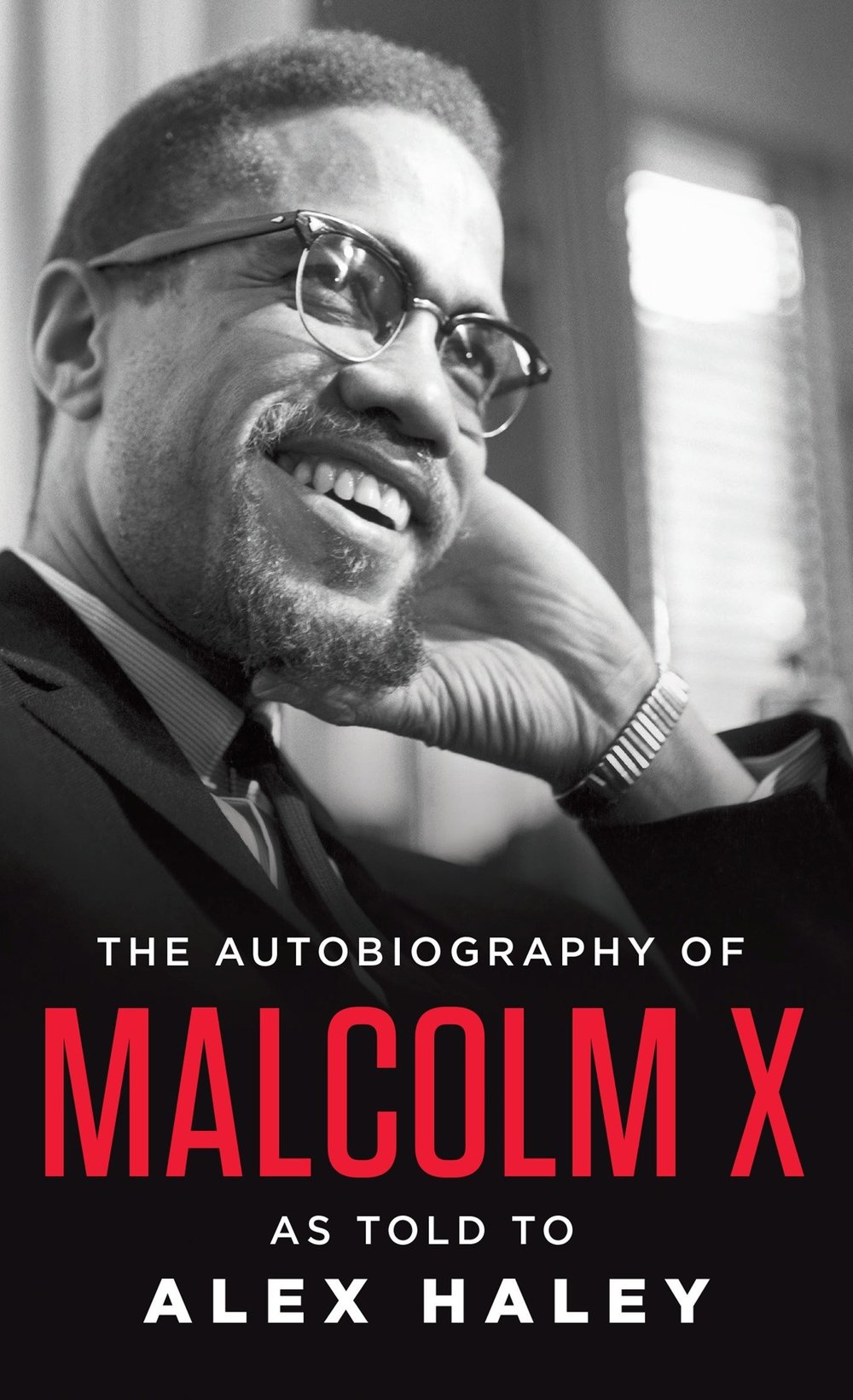 The Autobiography of Malcom X - As told to Alex Haley